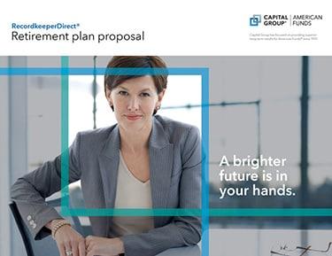 Retirement Plan Proposal American Funds